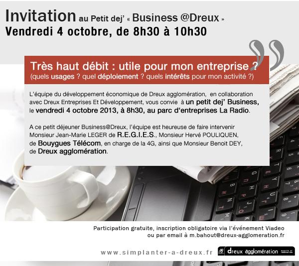 P'tit dej Business@Dreux spécial « très haut débit : déploiement, usages et intérêts pour les entreprises »