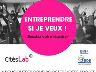 «Entreprendre, si je veux» : des ateliers pour booster votre projet professionnel